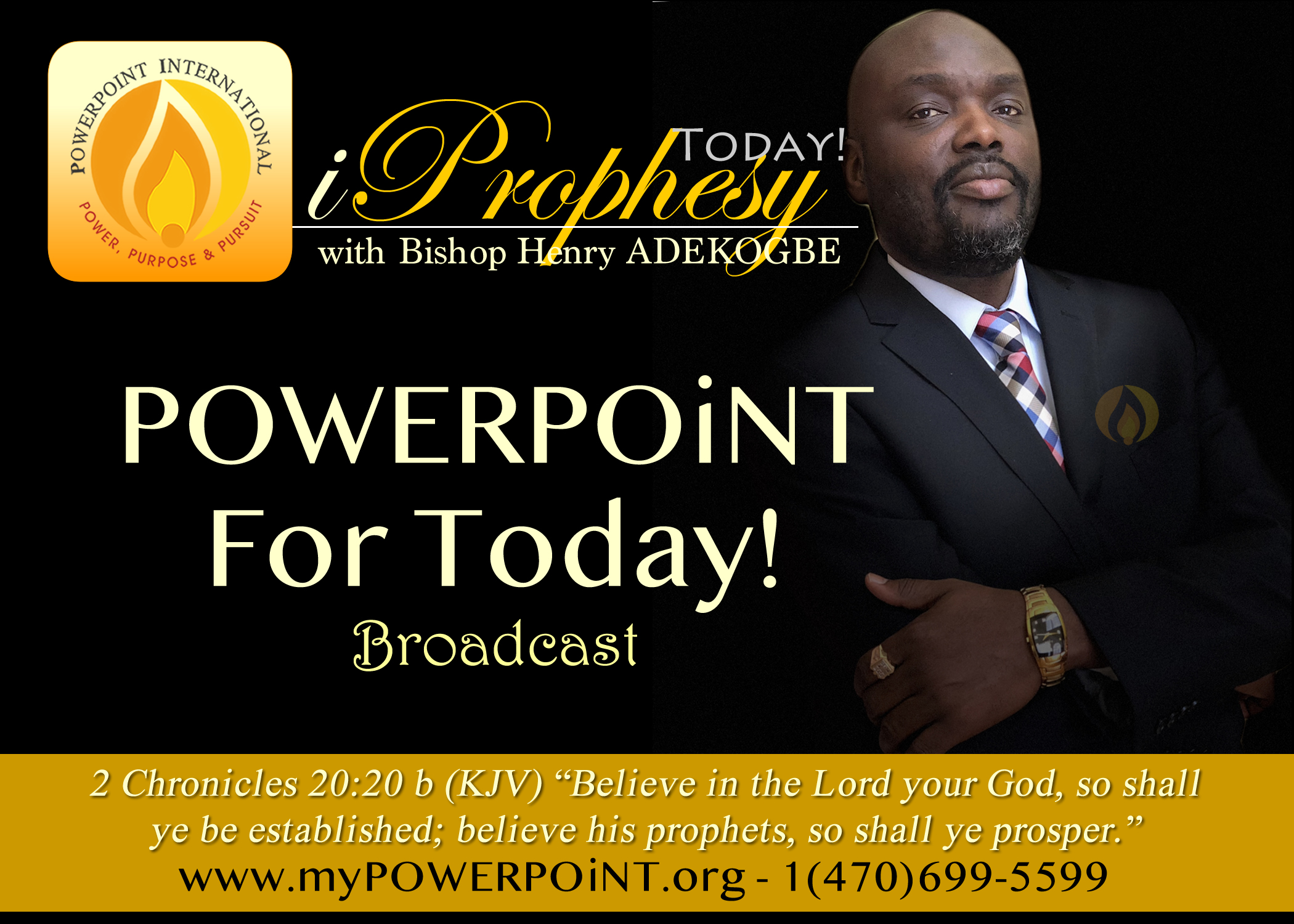 POWERPOiNT For Today with BishopHenryADEKOGBE